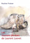 Les Illusions perdues de Laurent Loovet